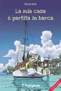 Copertina del libro La mia casa è partita in barca