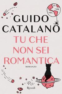 Copertina del libro Tu che non sei romantica