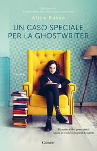Copertina del libro Un caso speciale per la ghostwriter