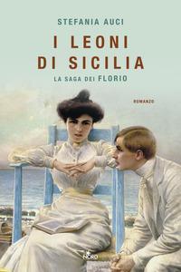 Copertina del libro I leoni di Sicilia. La saga dei Florio