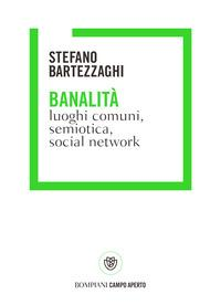 Copertina del libro Banalità. Luoghi comuni, semiotica, social network