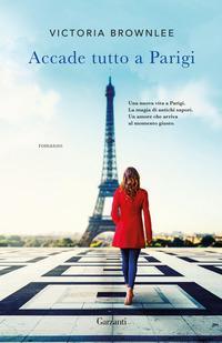 Copertina del libro Accade tutto a Parigi