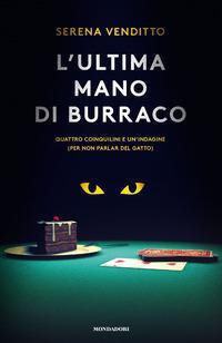 Copertina del libro L' ultima mano di burraco. Quattro coinquilini e un'indagine (per non parlar del gatto)
