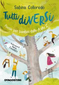 Copertina del libro Tutti diversi. Poesie per bambini dalla A alla Z