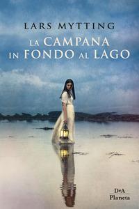 Copertina del libro La campana in fondo al lago