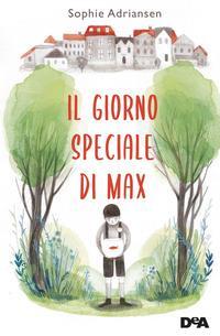 Copertina del libro Il giorno speciale di Max