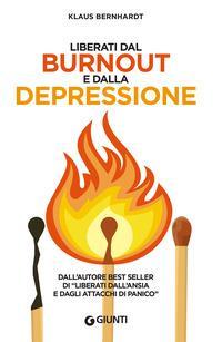 Copertina del libro Liberati dal burnout e dalla depressione