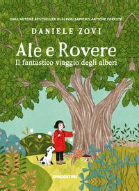 Copertina del libro Ale e Rovere. Il fantastico viaggio degli alberi