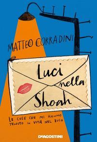 Copertina del libro Luci nella Shoah. Le cose che mi hanno tenuto in vita nel buio