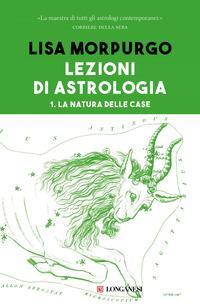 Copertina del libro Lezioni di astrologia Vol.1 La natura delle case