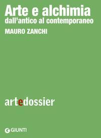 Copertina del libro Arte e alchimia. Dall'antico al contemporaneo. Ediz. illustrata