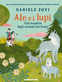 Copertina del libro Ale e i lupi. Alla scoperta degli animali del bosco
