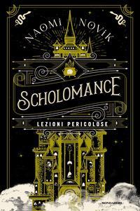Copertina del libro Scholomance. Lezioni pericolose