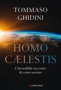 Copertina del libro Homo cælestis. L'incredibile racconto di come saremo