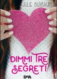 Copertina del libro Dimmi tre segreti