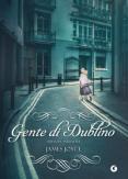 Copertina del libro Gente di Dublino. Ediz. integrale