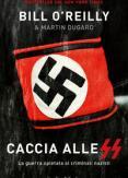 Copertina del libro Caccia alle SS. La guerra spietata ai criminali nazisti
