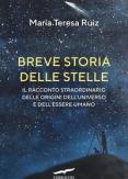 Copertina del libro Breve storia delle stelle. Il racconto straordinario delle origini dell'universo e dell'essere umano