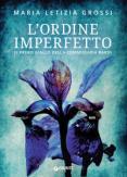 Copertina del libro L' ordine imperfetto. Il primo giallo della commissaria Bardi