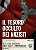 Copertina del libro Il tesoro occulto dei nazisti e altri misteri irrisolti della seconda guerra mondiale