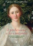 Copertina del libro Il professore e la cantante. La grande storia d'amore di Alessandro Volta