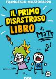 Copertina del libro Il primo disastroso libro di Matt