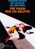 Copertina del libro Tre passi per un delitto