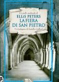 Copertina del libro Vol.4 La fiera di San Pietro. Le indagini di fratello Cadfael