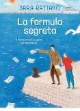 Copertina del libro La formula segreta. Il fantasma di un genio del Novecento