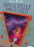 Copertina del libro Sotto le stelle sopra il cielo