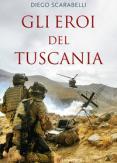 Copertina del libro Gli eroi del Tuscania. I Baschi Amaranto si raccontano