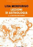 Copertina del libro Lezioni di astrologia Vol.2 La natura dei pianeti