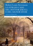 Copertina del libro Lo strano caso del dottor Jekyll e del signor Hyde