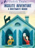Copertina del libro Insolite avventure a Braithwaite Manor