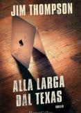 Copertina del libro Alla larga dal Texas