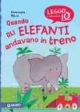 Copertina del libro Quando gli elefanti andavano in treno