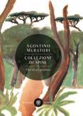 Copertina del libro Collezione di spine. Vita di un giardino